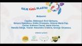 Actiune ecologizare maidan urban – Iulie fără plastic